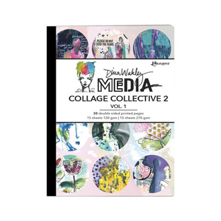 Dina Wakley Mixed Media Collage Collective 2 Volume 1
